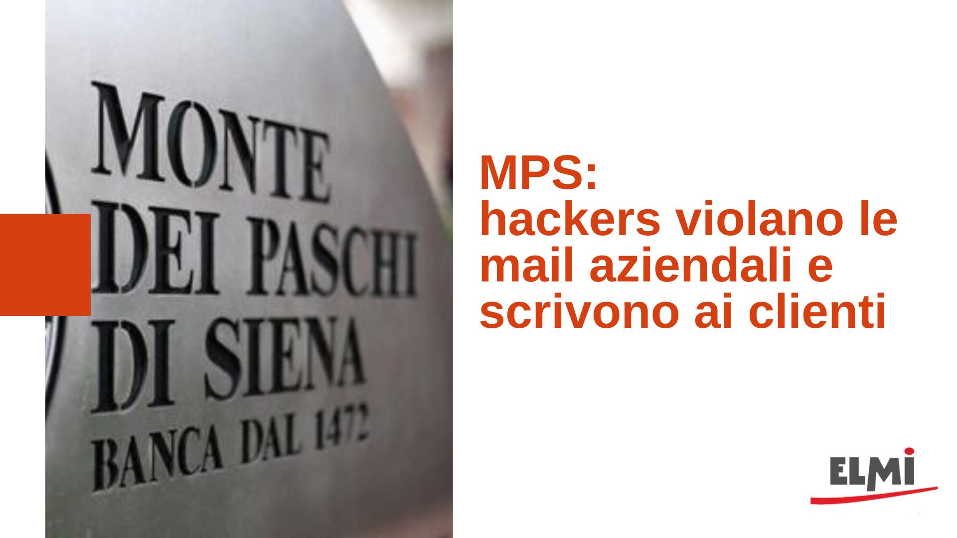 Attacco hacker alla banca Monte dei Paschi di Siena. Ecco cosa è successo