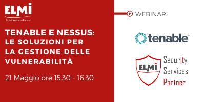 Webinar- Tenable e Nessus: Le soluzioni per la gestione delle vulnerabilità