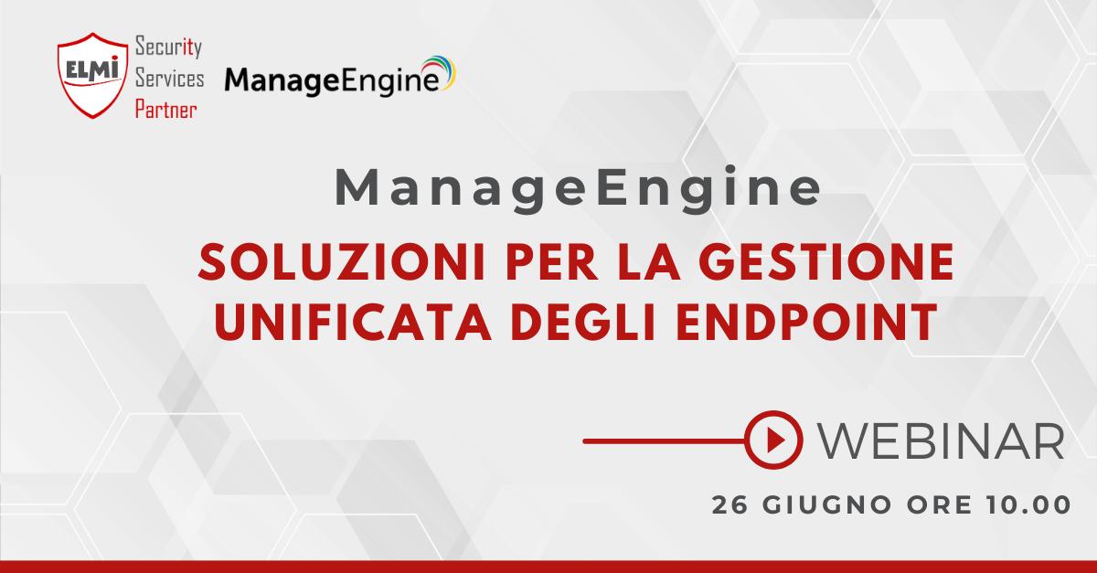 ManageEngine - webinar sulla gestione unific
