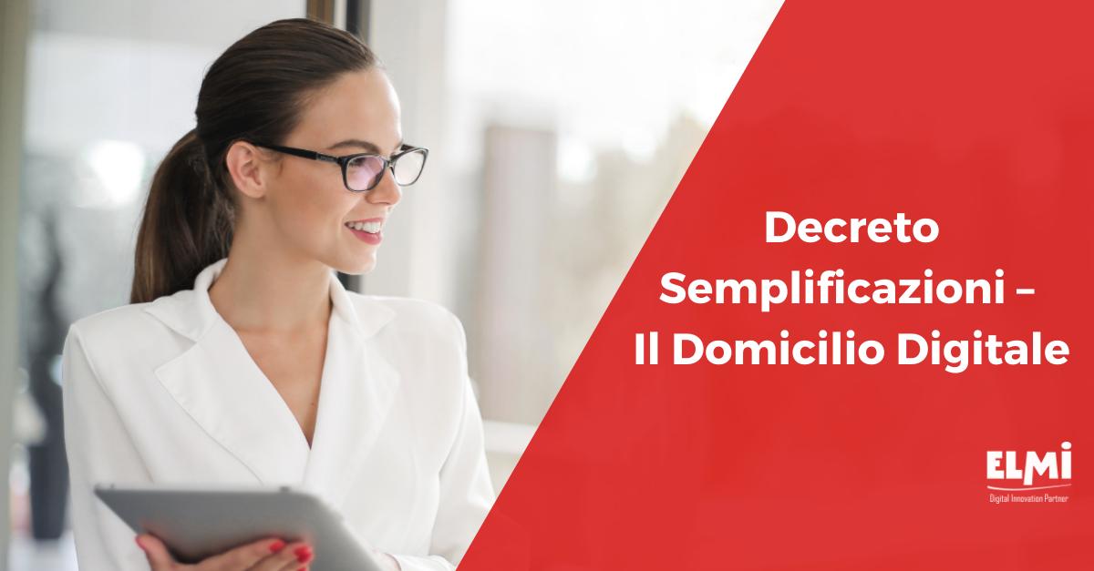 decreto semplificazioni - domicilio digitale