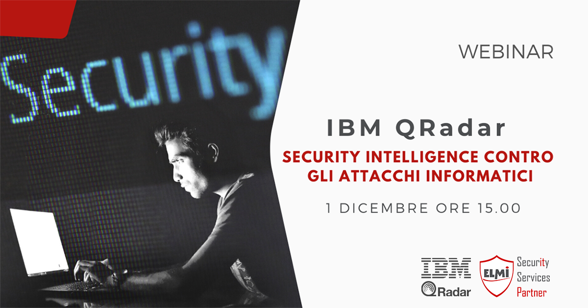 Webinar - IBM QRadar: Security Intelligence contro gli attacchi informatici