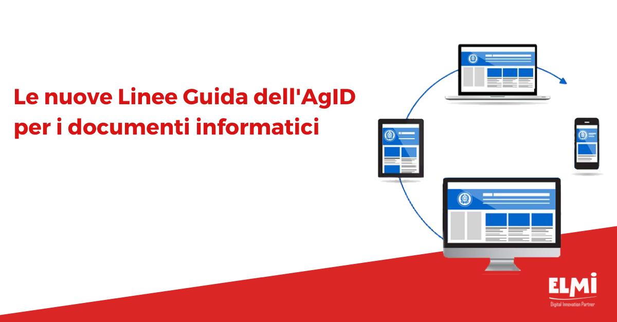 Le nuove linee guida AgId per i documenti informatici