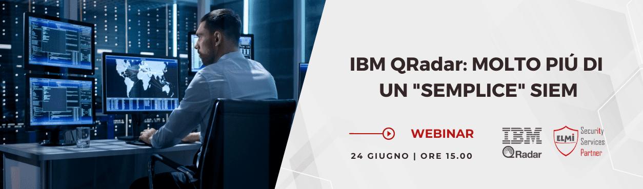 IBM QRadar MOLTO PIÚ DI UN SEMPLICE SIEM