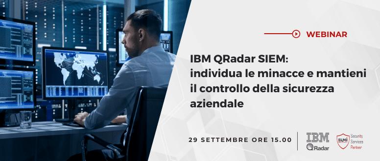 IBM QRadar SIEM: individua le minacce e mantieni il controllo della sicurezza aziendale