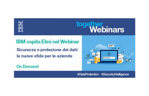 Sicurezza e protezione dei dati- Webinar ELMI IBM
